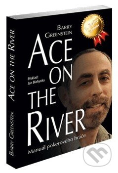 ace on the river barry greenstein books