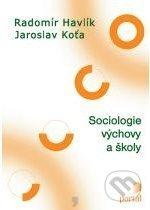 Portál Sociologie výchovy a školy - Radomír Havlík, Jaroslav Koťa