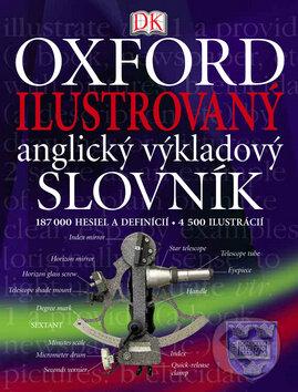 Oxford - Ilustrovaný anglický výkladový slovník -