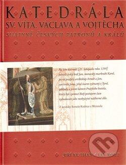 Katedrála sv. Víta, Václava a Vojtěcha - Jiří Kuthan, Jan Royt