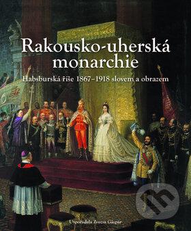 Rakousko-uherská monarchie -