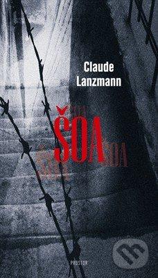 Šoa - Claude Lanzmann