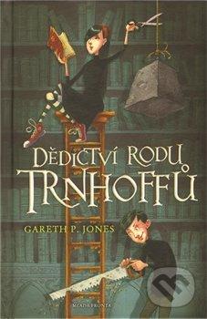 Dědictví rodu Trhoffů - Gareth P. Jones
