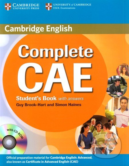 Complete CAE Student\'s Book with answers (+ CD-ROM) - Guy Brook-Hart, Simon Haines