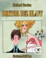 Doktor bez hlavy - Richard Gordon