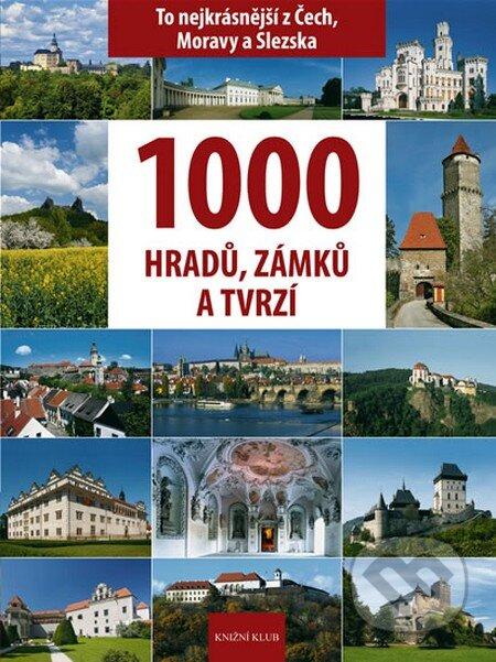 1000 hradů, zámků a tvrzí - Vladimír Soukup, Petr David