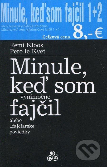 Miloš Prekop - AND Minule, keď som fajčil 1 + 2 - Remi Kloos, Pero le Kvet