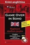 Game over in SOHO - Sarah Trenker