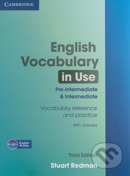 English Vocabulary in Use - Pre-intermediate and intermediate (Third Edition) - Stuart Redman