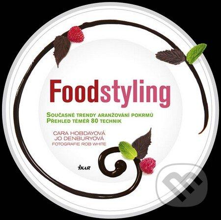 Foodstyling - Cara Hobday, Jo Denbury