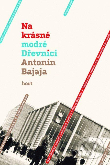 Na krásné modré Dřevnici - Antonín Bajaja