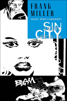 Sin City: Město hříchu #6 (brožovaná vazba) - Frank Miller