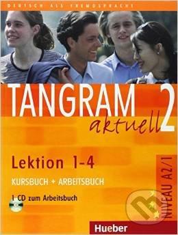 Tangram aktuell 2 (Lektion 1 - 4) - Kursbuch und Arbeitsbuch - Rosa-Maria Dallapiazza, Eduard von Jan, Til Schönherr