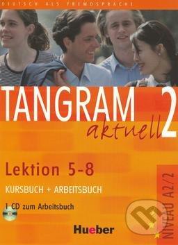 Tangram aktuell 2 (Lektion 5 - 8) - Kursbuch + Arbeitsbuch - Rosa-Maria Dallapiazza, Eduard von Jan, Til Schönherr