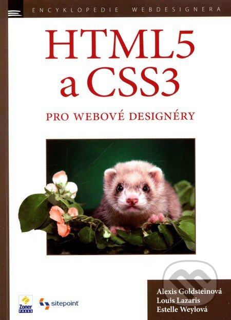 HTML5 a CSS3 pro webové designéry - Alexis Goldstein, Estelle Weyl