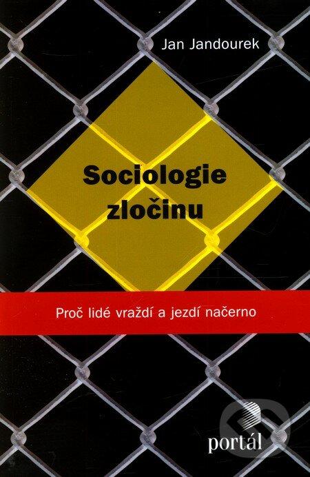 Sociologie zločinu - Jan Jandourek