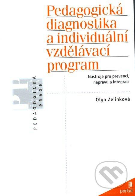 Pedagogická diagnostika a individuální vzdělávací program - Olga Zelinková