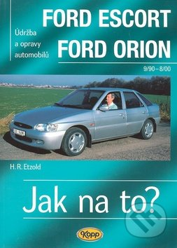 Ford Escort / Ford Orion 9/90 - 8/00 - Hans-Rüdiger Etzold