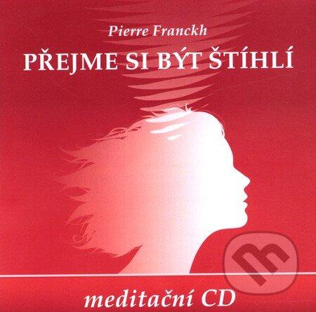 Přejme si být štíhlí (CD) - Pierre Franckh