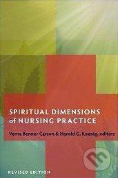 Spiritual Dimensions of Nursing Practice - Verna Benner Carson