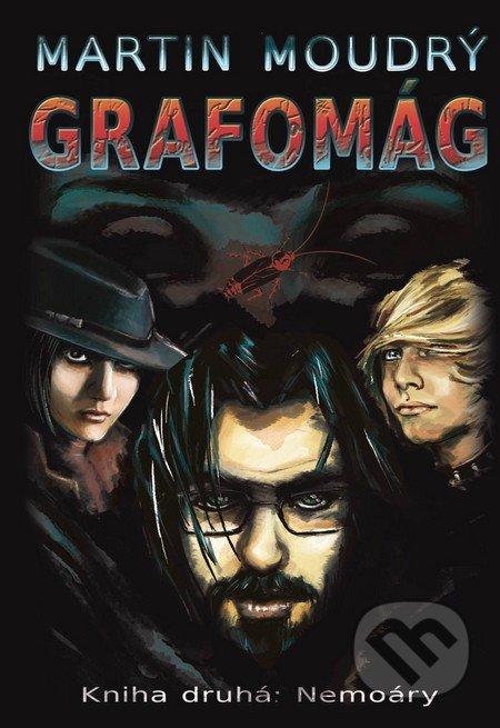 Grafomág (Kniha druhá) - Martin Moudrý