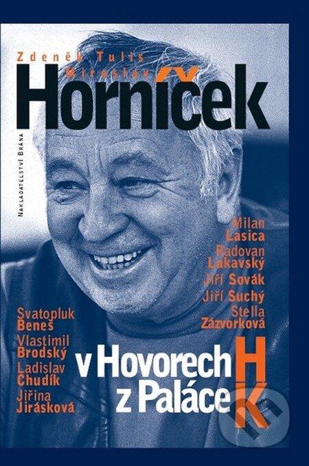 Miroslav Horníček v Hovorech H z Paláce K - Miroslav Horníček, Zdeněk Tulis