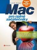 Mac pro úplné začátečníky - Lukáš Gregor