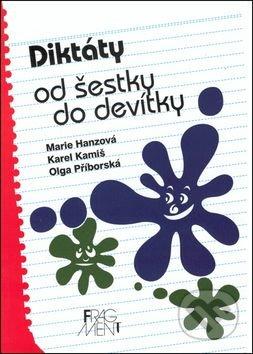Diktáty od šestky do devítky - Marie Hanzová a kolektív