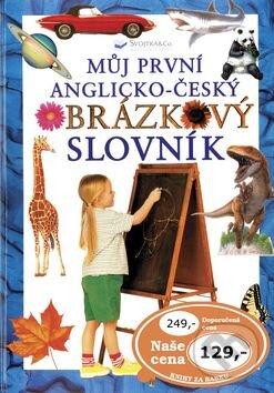 Můj první anglicko-český obrázkový slovník -