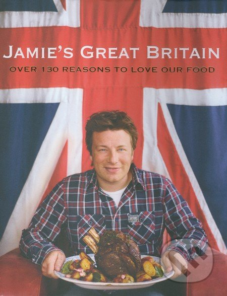 Jamie\'s Great Britain - Jamie Oliver