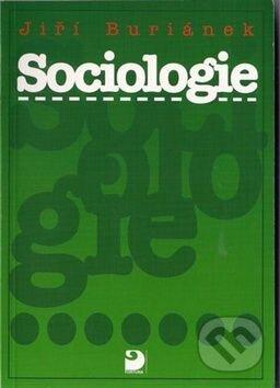Sociologie, uvedení do základů sociologie pro gymnázia, vyšší odborné školy a neoborové vysokoškolské studium - Náhled učebnice