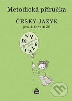 SPN - pedagogické nakladatelství Český jazyk pro 4. ročník ZŠ - Eva Hošnová