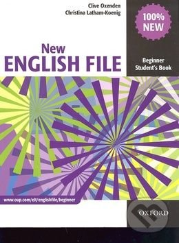 New English File - Beginner: Student\'s Book - Clive Oxenden