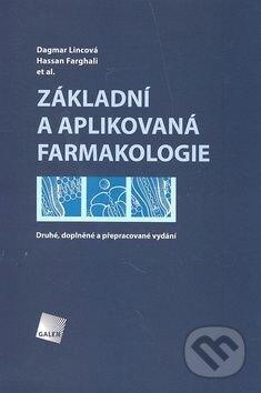 Základní a aplikovaná farmakologie - Dagmar Lincová