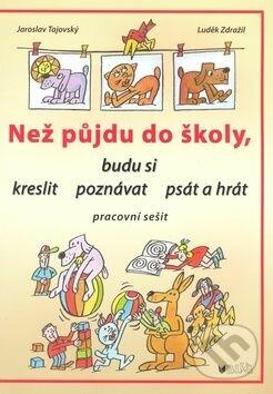 Než půjdu do školy - Jaroslav Tajovský