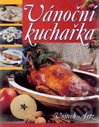 Vánoční kuchařka - Vojtech Artz
