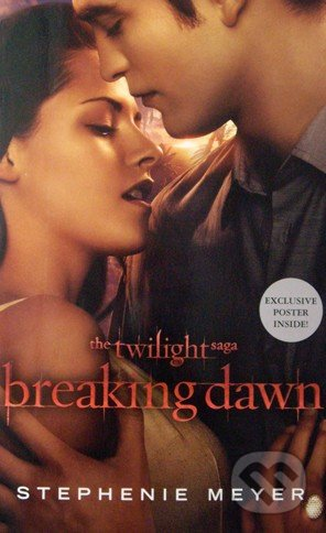 The Twilight Saga - Breaking Dawn - Stephenie Meyer