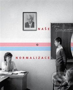 Naše normalizace -