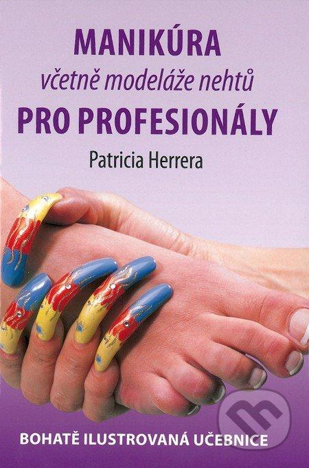 Manikúra včetně modeláže nehtů - Patricia Herrera