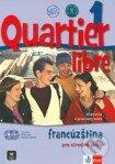 Quartier libre 1 - Francúzština pre stredné školy - Učebnica a pracovný zošit -