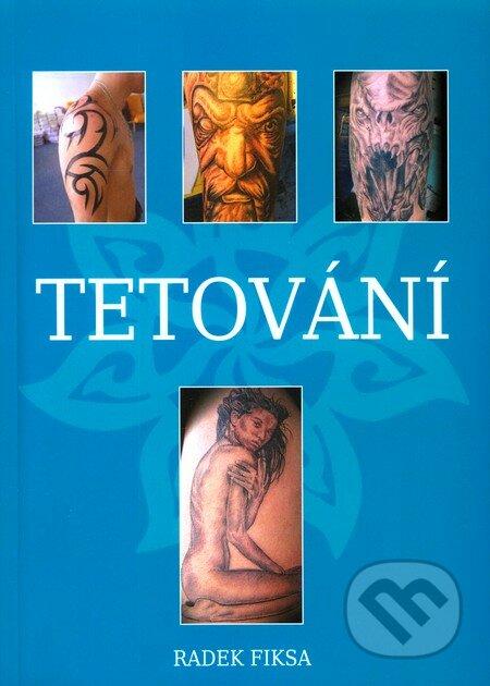 Tetování - Radek Fiksa
