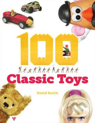 100 Classic Toys - David Smith