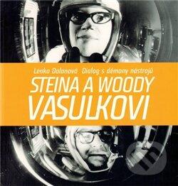 Steina a Woody Vasulkovi - Lenka Dolanová