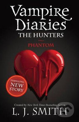 The Vampire Diaries: Phantom - L.J. Smith