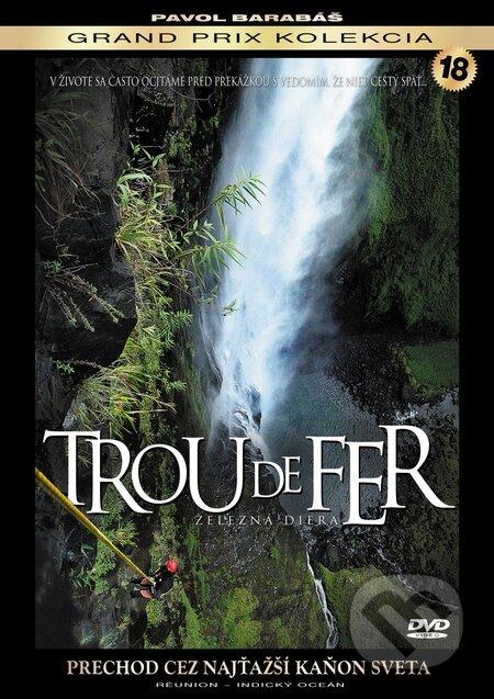 Trou de Fer - Železná diera DVD