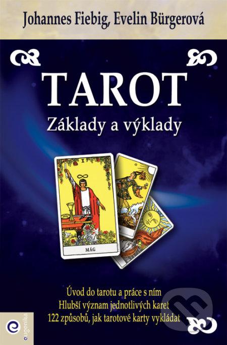 Tarot - Základy a výklady - Evelin Bürgerová, Johannes Fiebig