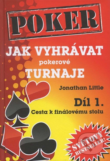 Jak vyhrávat pokerové turnaje 1. - Jonathan Little