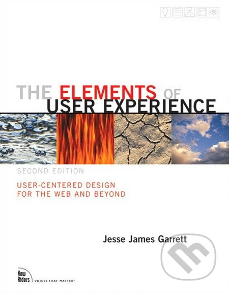 The Elements of User Experience (Second Edition) - Jesse James Garrett