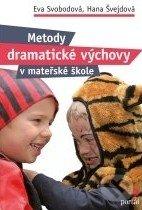 Metody dramatické výchovy v mateřské škole - Eva Svobodová, Hana Švejdová