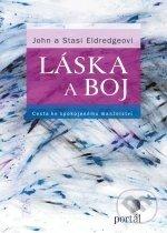 Láska a boj - John Eldredge, Stasi Eldredgeová